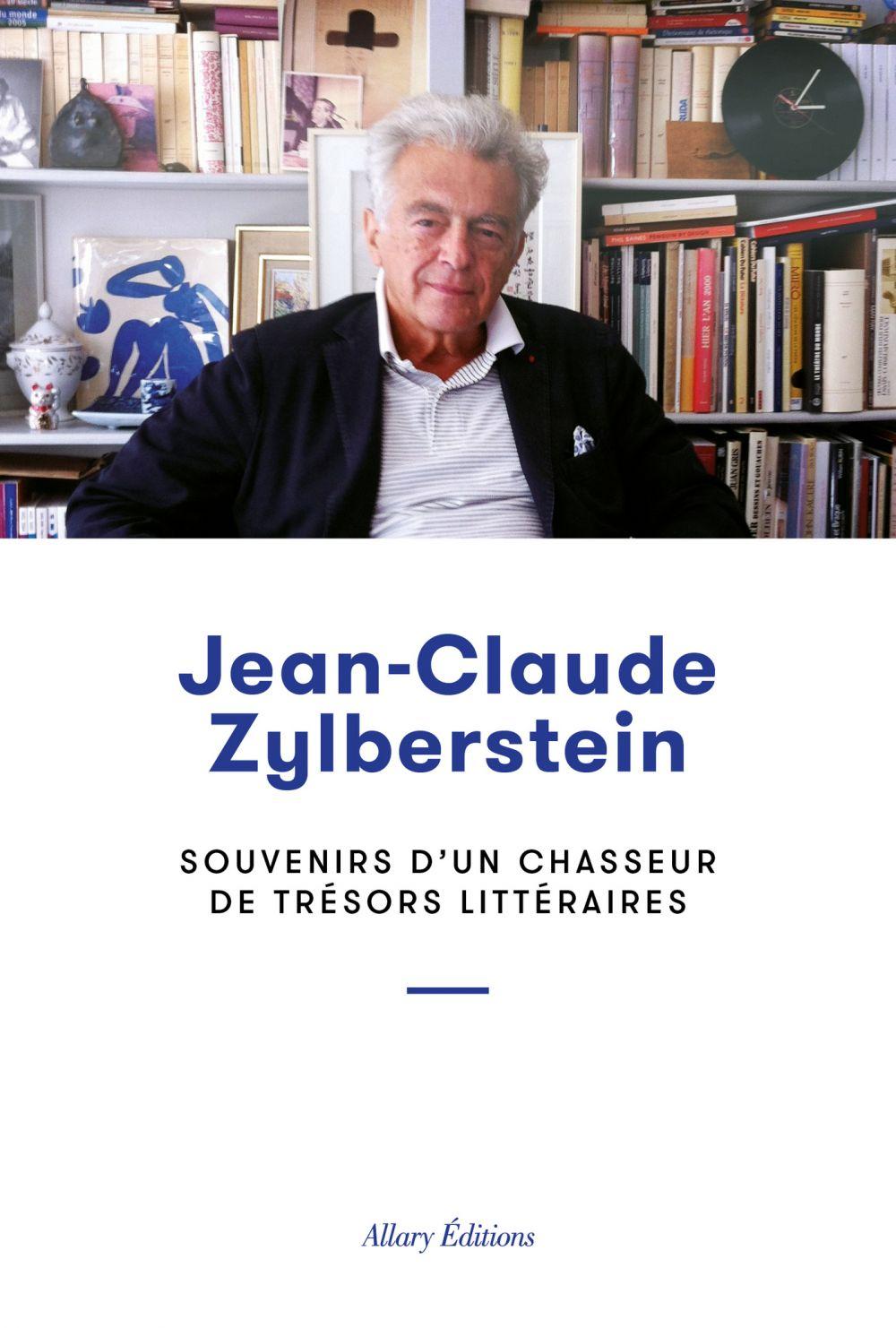 Souvenirs d'un chasseur de trésors littéraires | Zylberstein, Jean-Claude (1938-....). Auteur