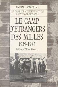 Le camp d'étrangers des Mil...