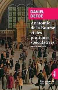Anatomie de la Bourse et de...