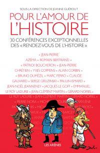Pour l'amour de l'histoire | Guérout, Jeanne. Directeur de publication