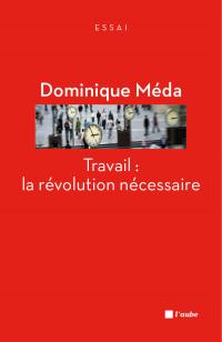 Travail : la révolution néc...
