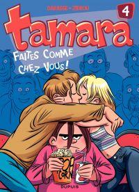 Tamara. Volume 4, Faites comme chez vous !