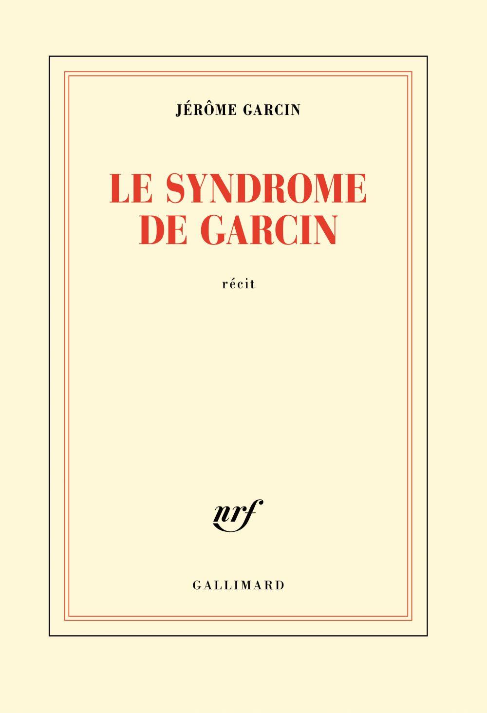 Le syndrome de Garcin | Garcin, Jérôme. Auteur
