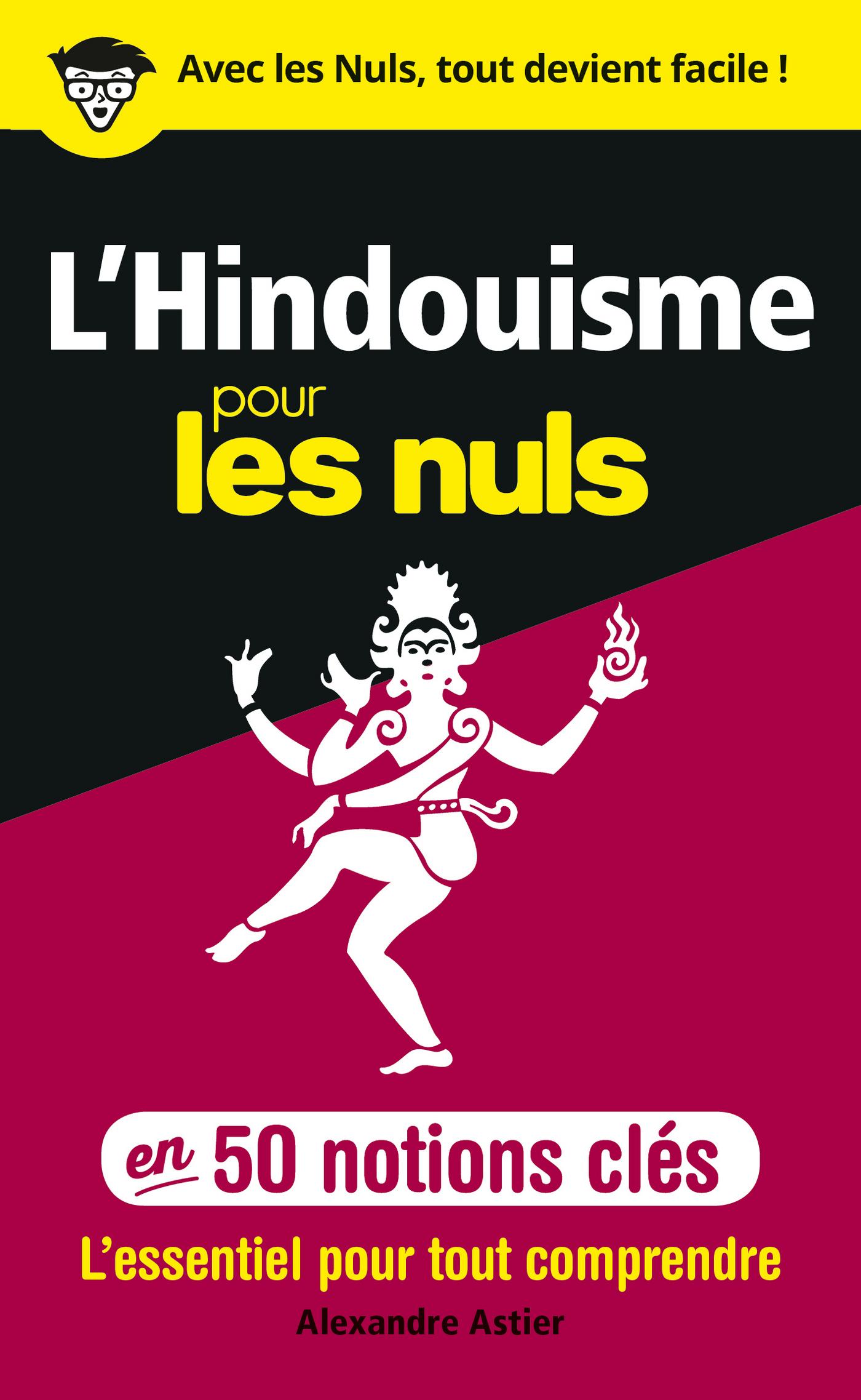 L'HINDOUISME POUR LES NULS EN 50 NOTIONS CLES