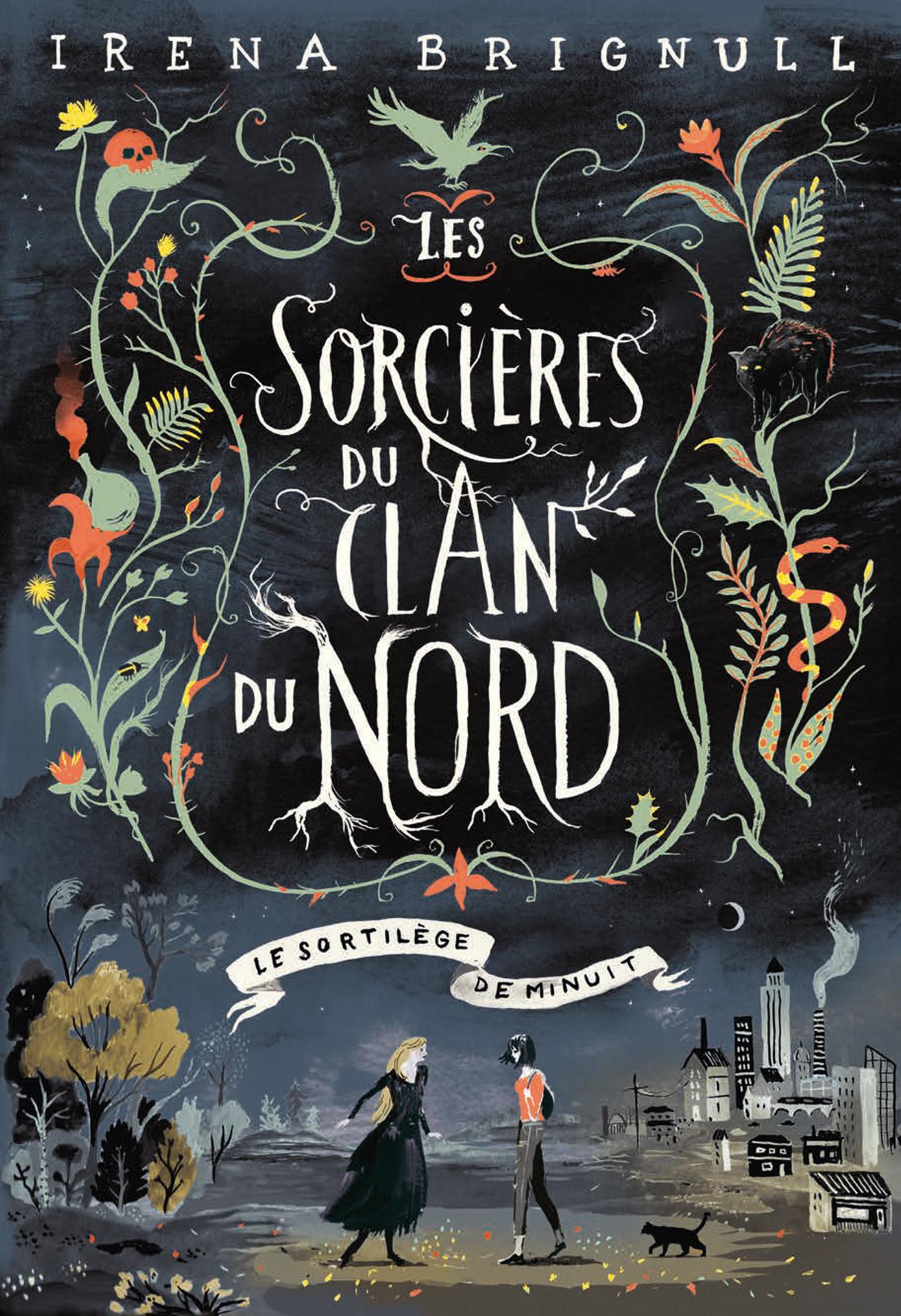Les Sorcières du clan Nord (Tome 1) - Le Sortilège de minuit | Brignull, Irena