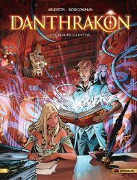 Danthrakon - Volume 1 - Le ...