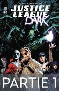 Justice League Dark - Partie 1