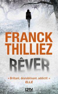 Rever | THILLIEZ, Franck. Auteur