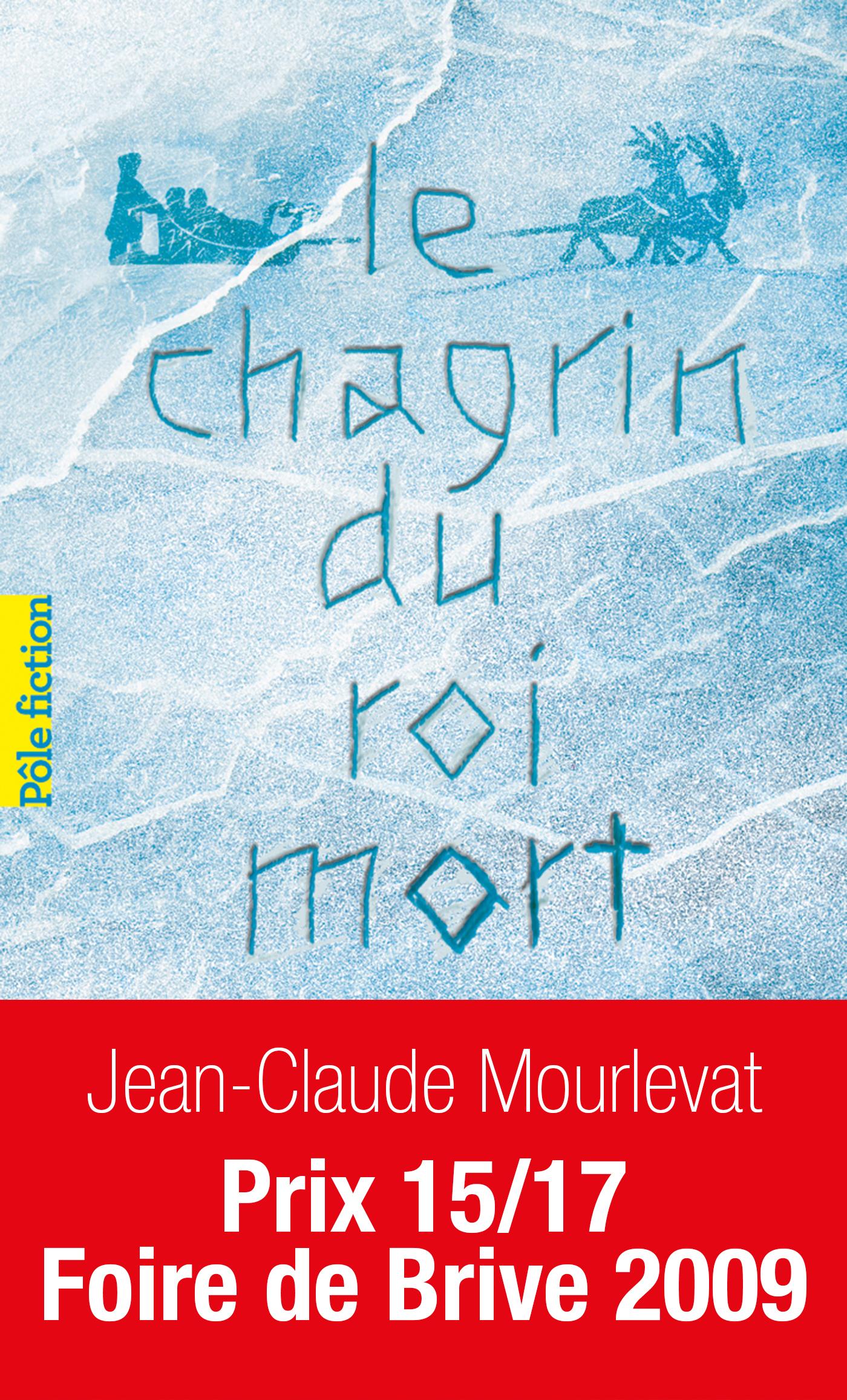 Le chagrin du Roi mort | Mourlevat, Jean-Claude