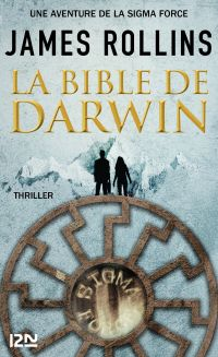 Image de couverture (La Bible de Darwin - Une aventure de la Sigma Force)