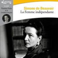 La Femme indépendante | de Beauvoir, Simone. Auteur