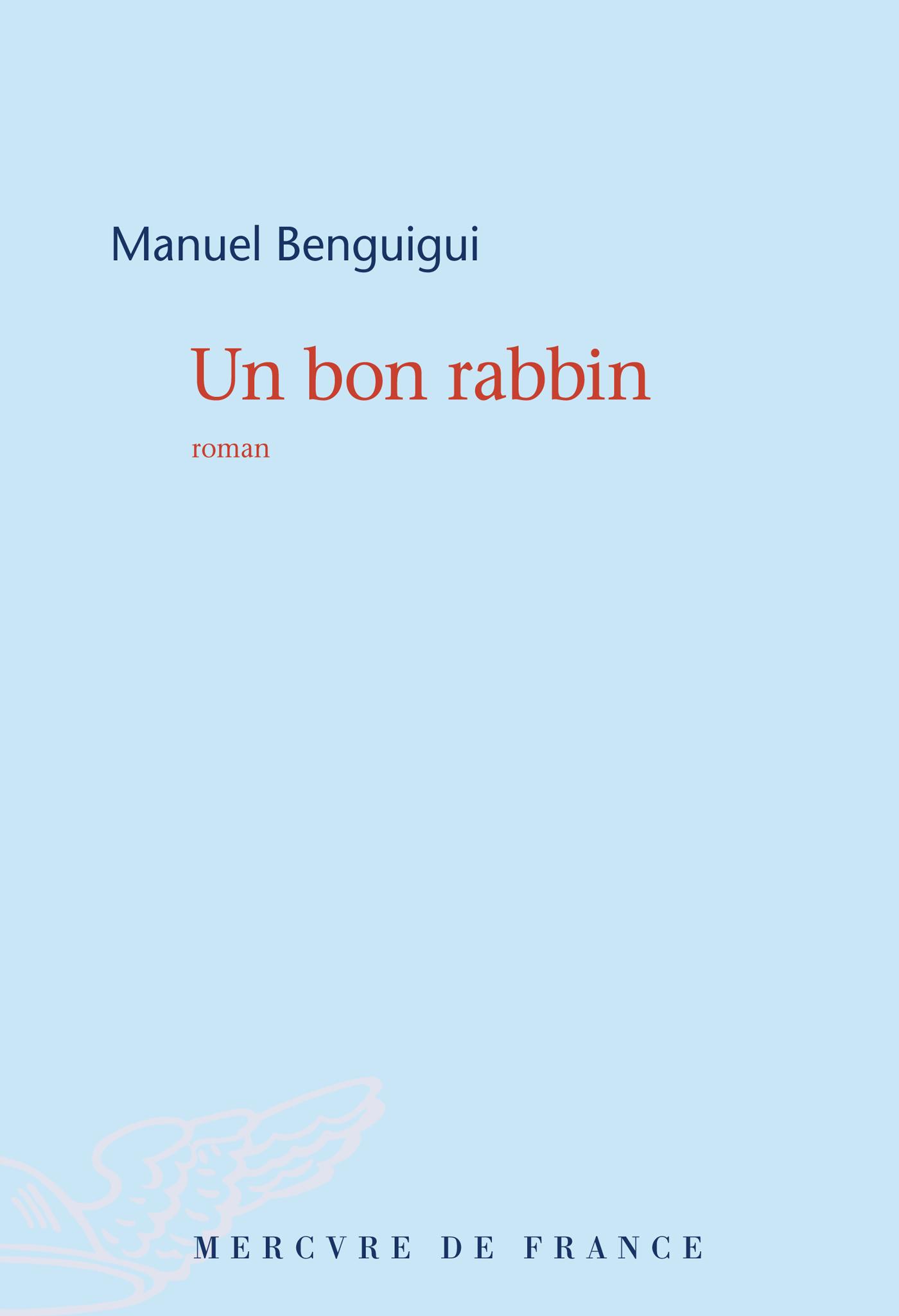 Un bon rabbin | Benguigui, Manuel