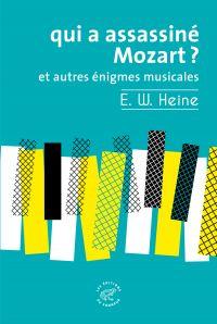 Qui a assassiné Mozart ? et...