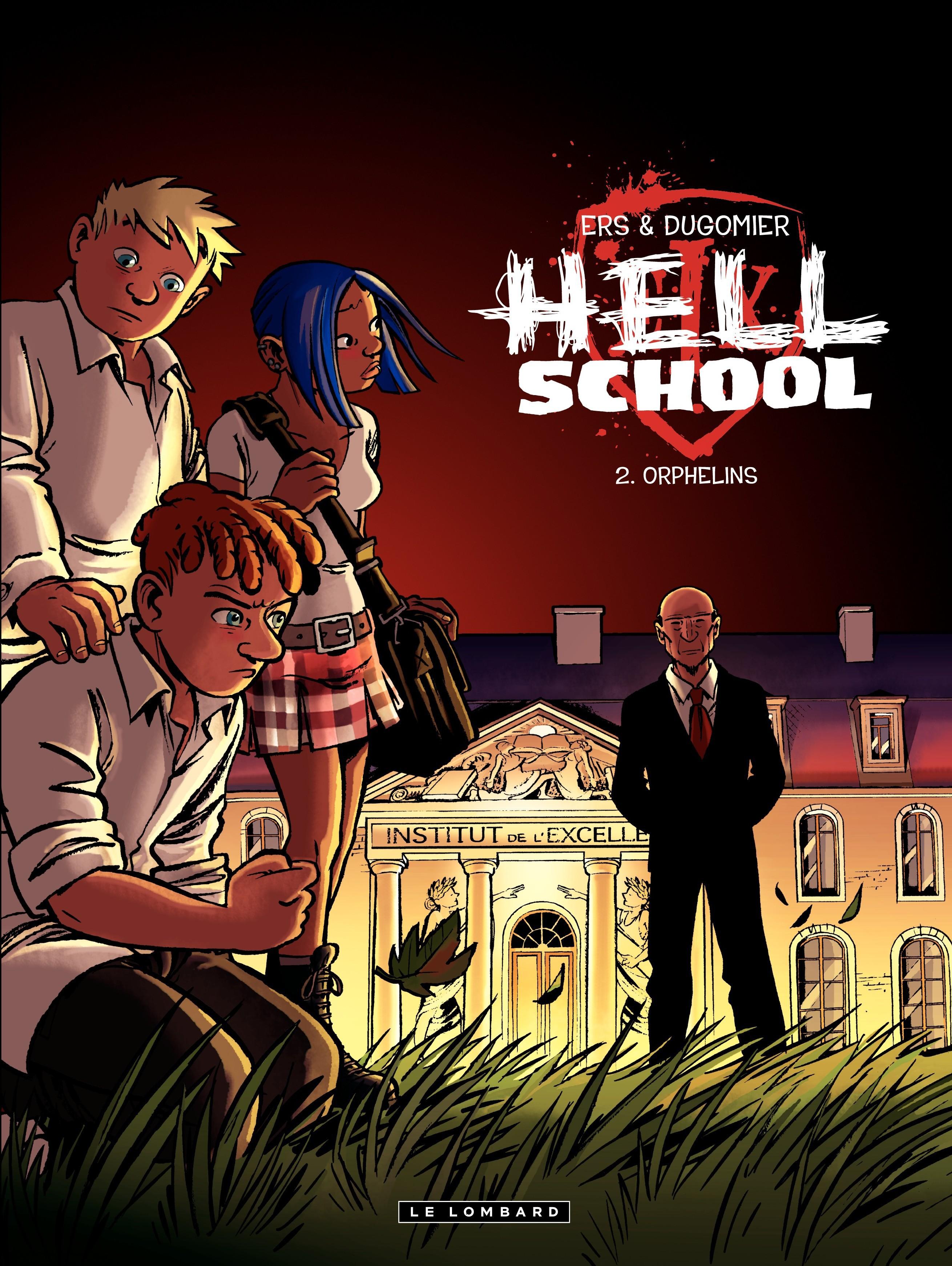 Hell School - Tome 2 - Orphelins | Ers, Benoît