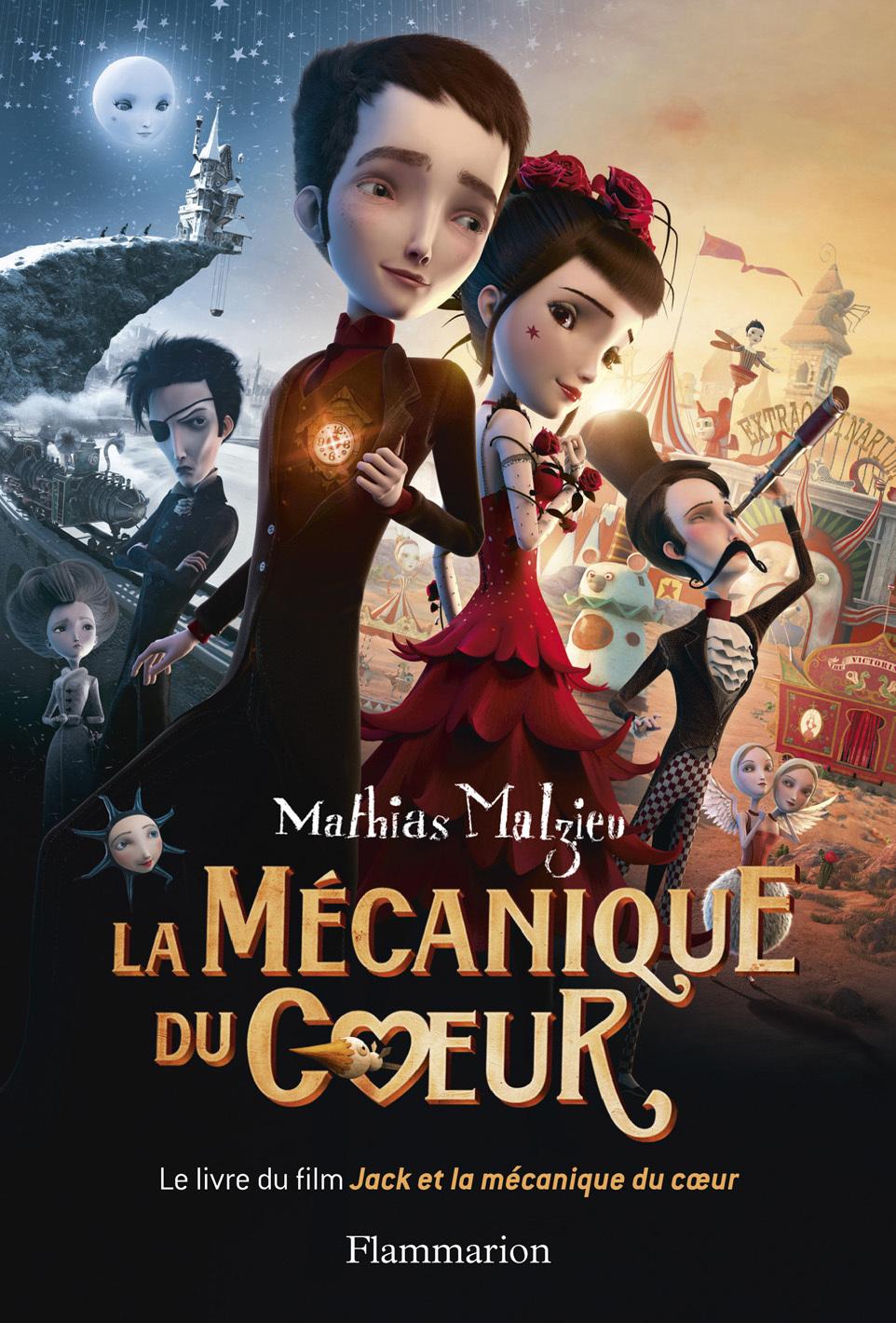 La Mécanique du cœur, le livre du film | Malzieu, Mathias