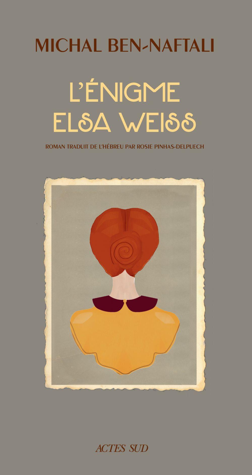 L'Énigme Elsa Weiss | Ben-naftali, Michal. Auteur