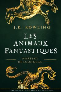Les Animaux fantastiques, v...
