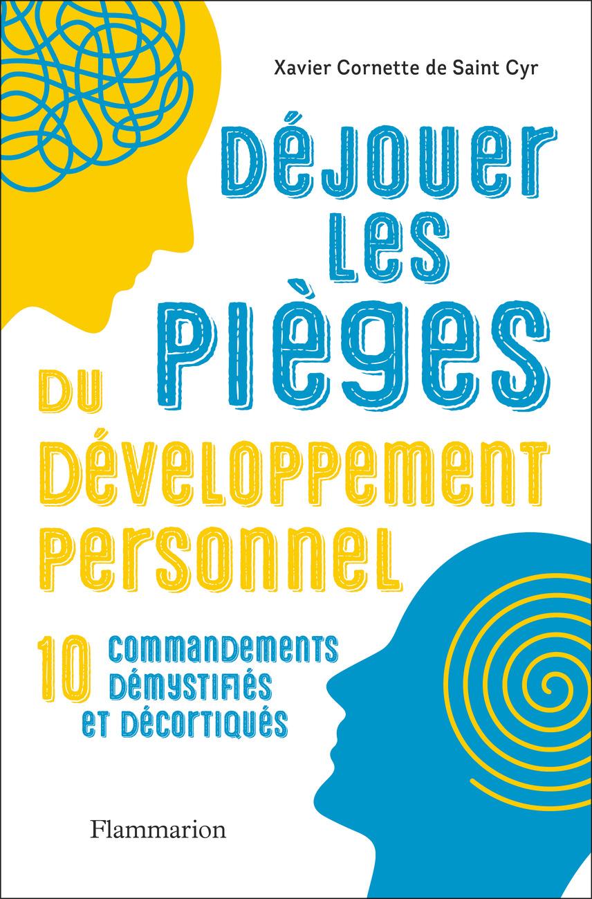 Déjouer les pièges du développement personnel |