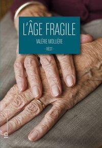 L'âge fragile