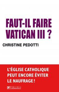 Faut-il faire Vatican III?