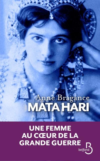 Mata Hari | BRAGANCE, Anne