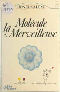 Molécule la merveilleuse
