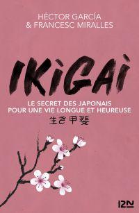 IKIGAI | Garcia, Héctor (1981-....). Auteur