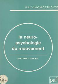 La neuropsychologie du mouv...