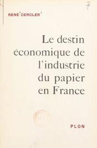 Le destin économique de l'i...