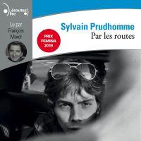 Par les routes | Prudhomme, Sylvain. Auteur