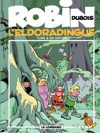 Robin Dubois – tome 15 – L'...