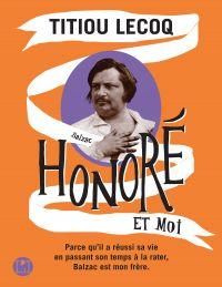 Honoré et moi | Lecoq, Titiou. Auteur