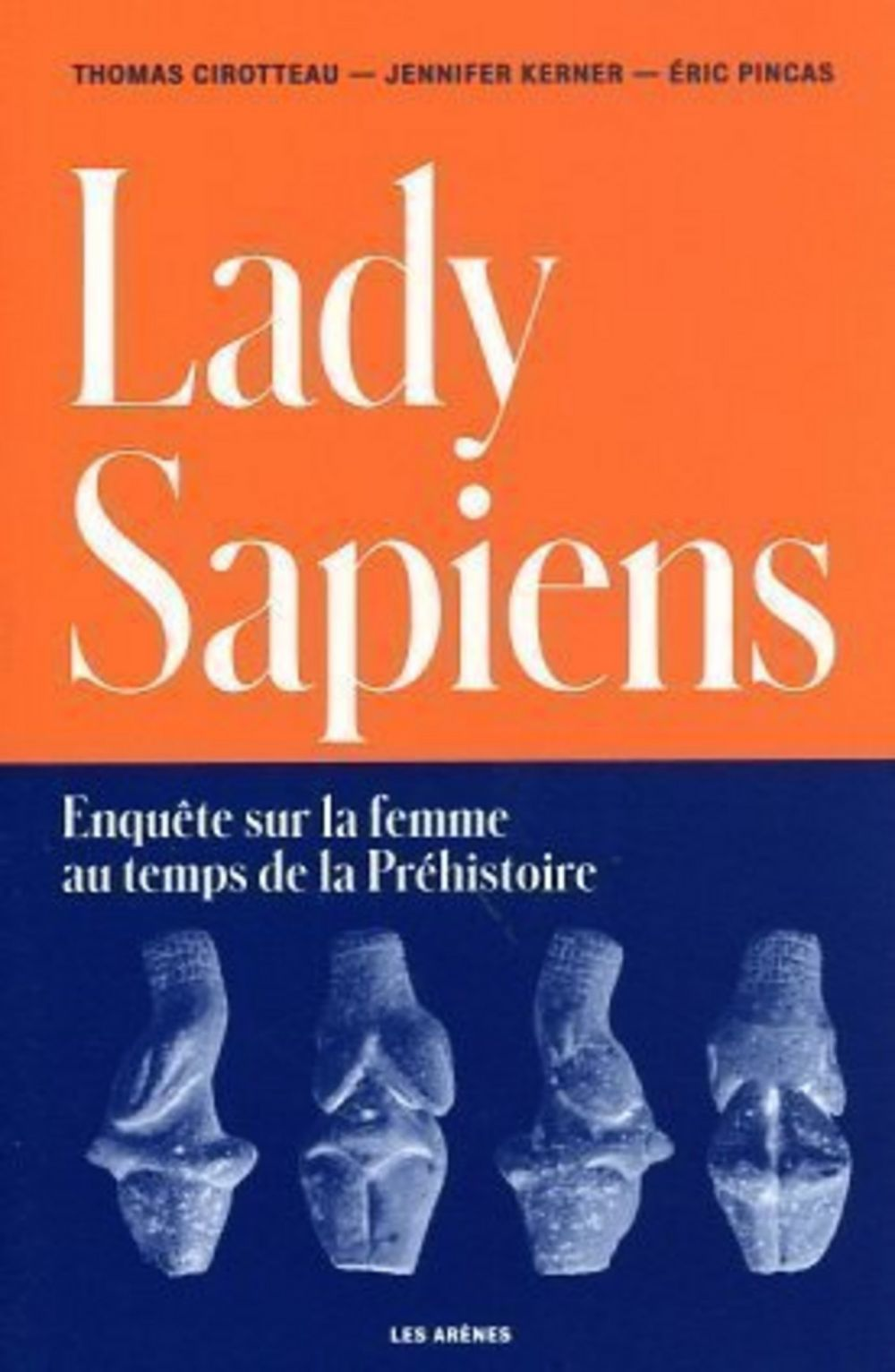 Lady Sapiens | Pincas, Eric. Auteur