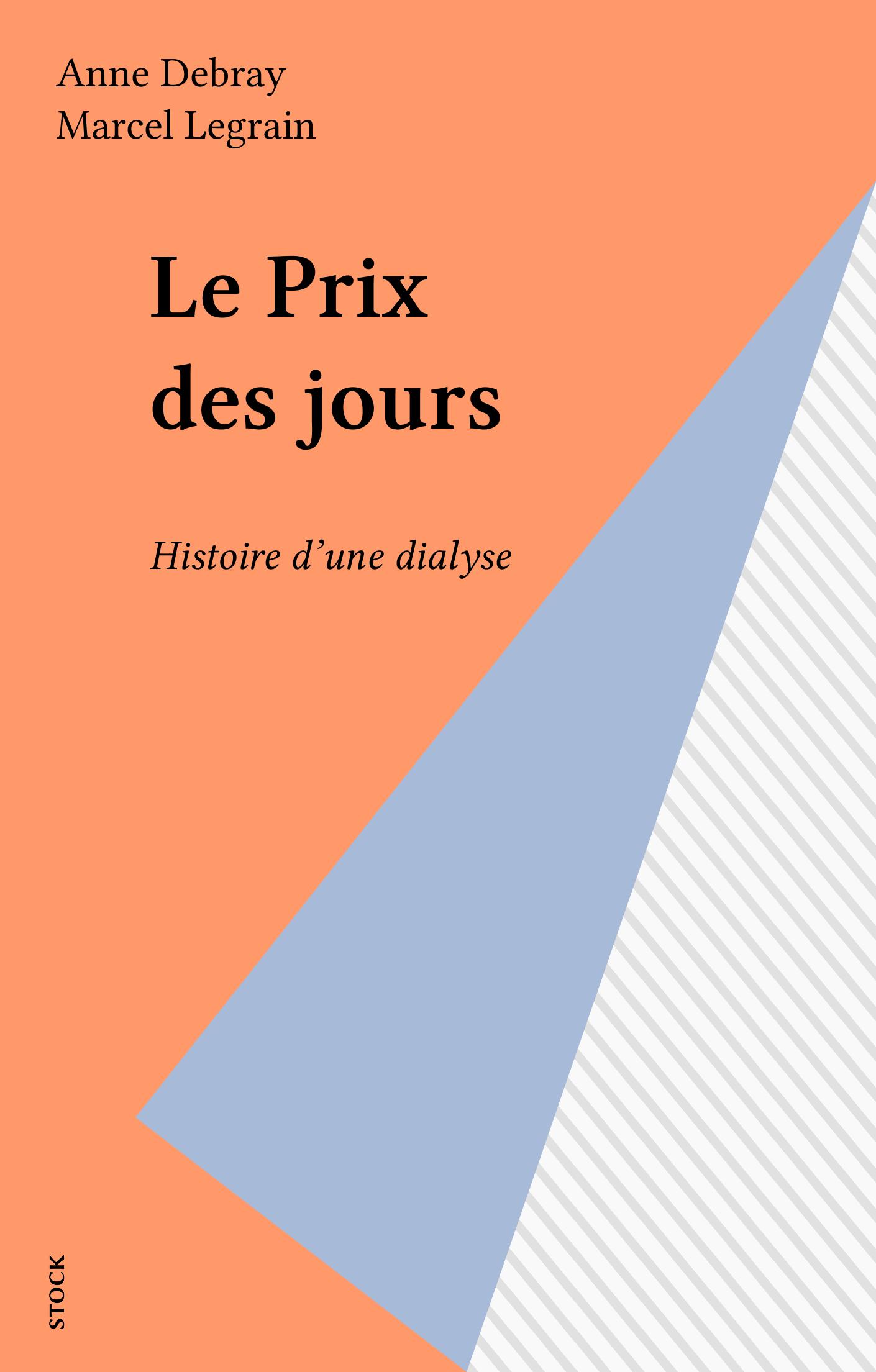 Le Prix des jours, HISTOIRE D'UNE DIALYSE