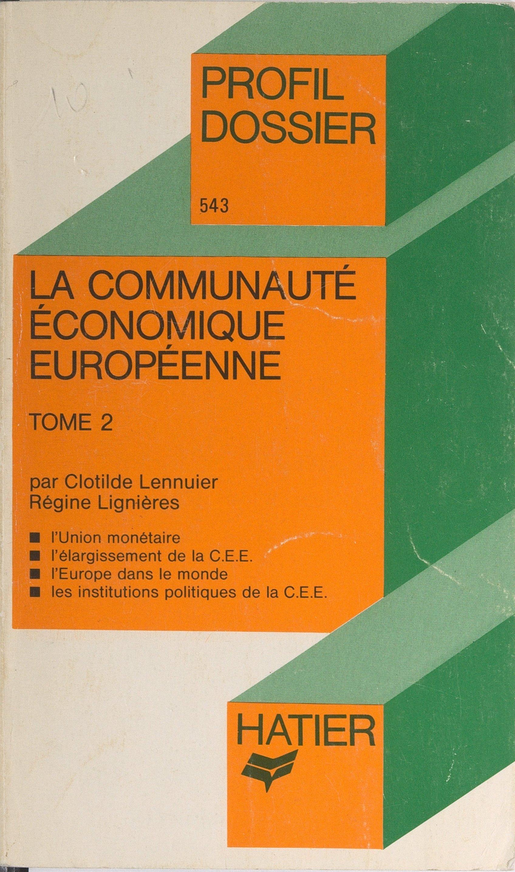 La Communauté Économique Eu...