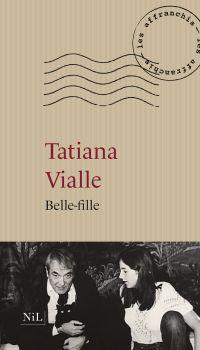 Belle-fille | Vialle, Tatiana. Auteur
