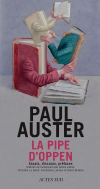La Pipe d'Oppen | Auster, Paul. Auteur