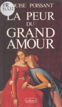 La peur du grand amour