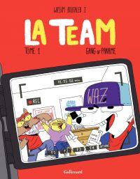 La Team (Tome 1) - Gang of ...