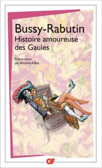 Histoire amoureuse des Gaules | Adam, Antoine. Contributeur