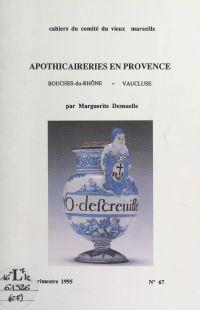 Apothicaireries en Provence...