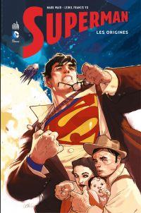 Superman - Les origines - I...
