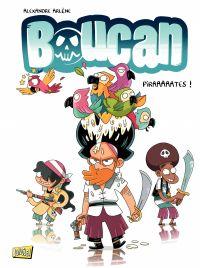 Boucan - Tome 1 - Piraaaaates !