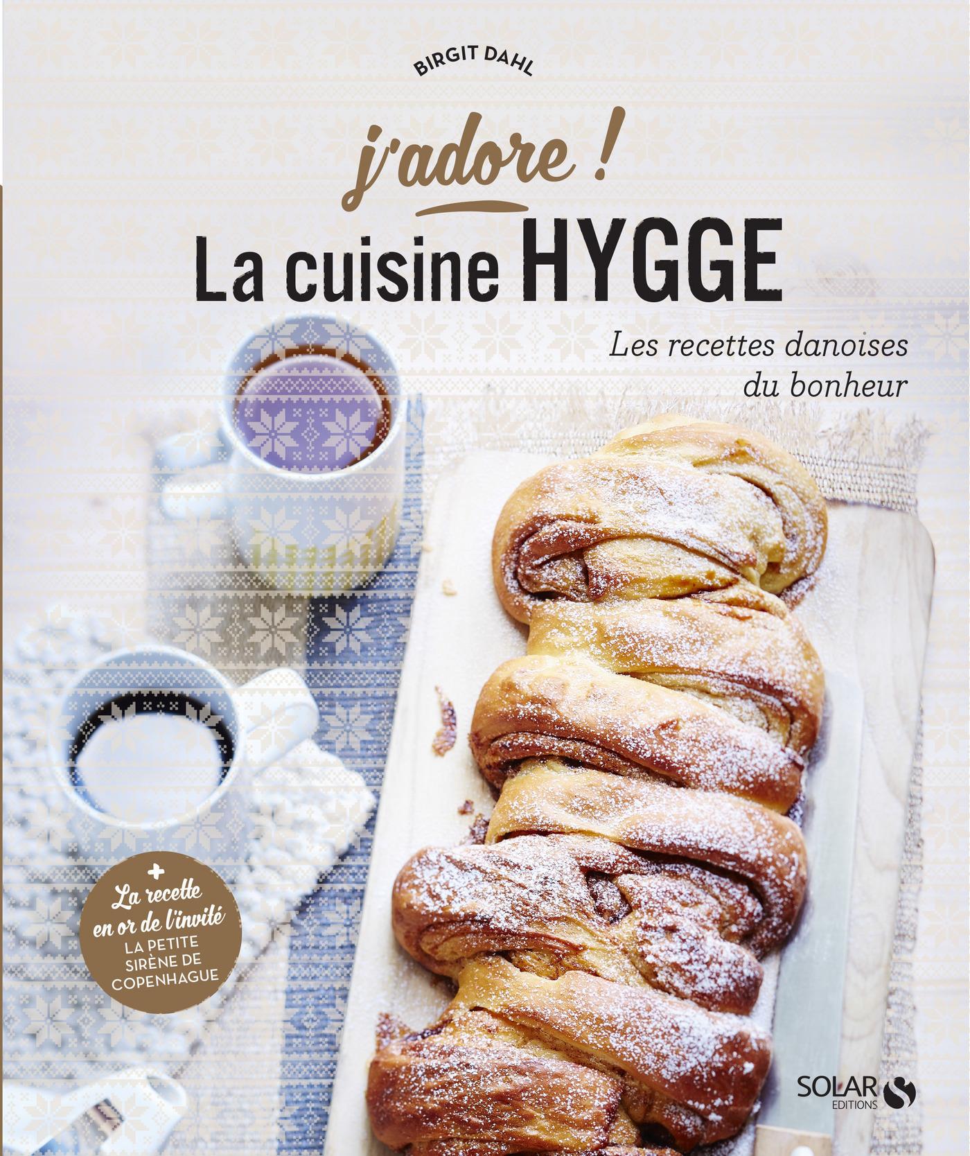 Cuisine hygge - j'adore | DAHL, Birgit