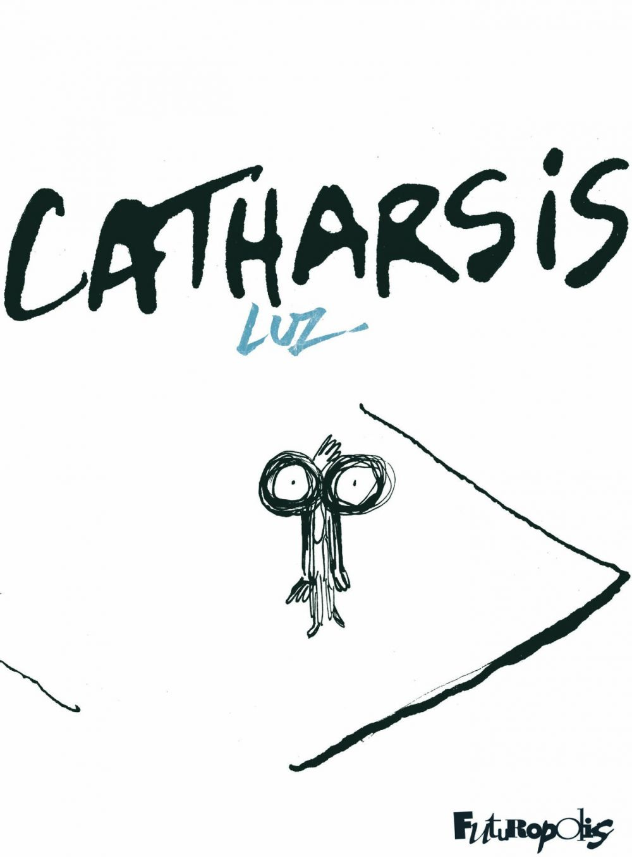 Catharsis | Luz (1972-....). Auteur