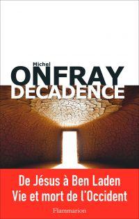Brève encyclopédie du monde. Volume 2, Décadence : vie et mort du judéo-christianisme