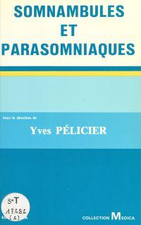 Somnambules et parasomniaques