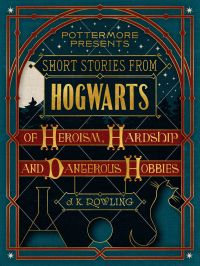 Short Stories from Hogwarts...