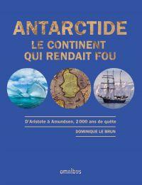 Antarctide   Le Brun, Dominique (1954-....). Auteur