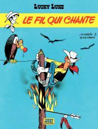 Lucky Luke - tome 14 – Le Fil qui chante | Goscinny, . Auteur